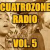 CUATROZONE RADIO VOL. 5