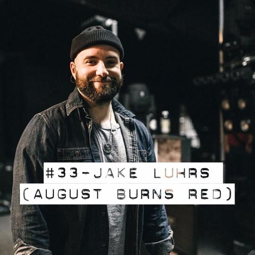 #33 - Jake Luhrs (August Burns Red)