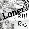 Loner(prod. Cantus Fleure)