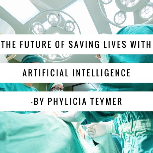 The Future Of Saving Lives With Artificial Intelligence