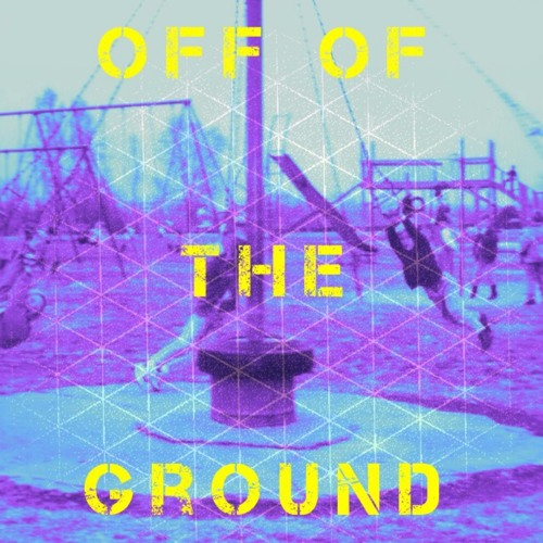 Off Of The Ground