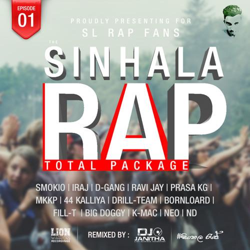 Sinhala Rap Total Package (Nonstop) - Dj Janitha by Dj