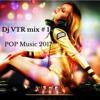 Pop music 2017 Dj VTR mix # 1