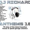 DJ Richard - Anthems Vol 18 - Speed Garage, Bassline House & UK Garage - 2004