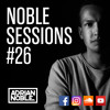 Dancehall & Afro House Mix 2017 | Noble Sessions #26 by Adrian Noble