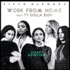 Fifth Harmony - Work From Home (Dako Re Edit)FREE DOWNLOAD