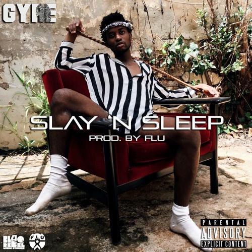Slay n Sleep [Prod. By Flu]
