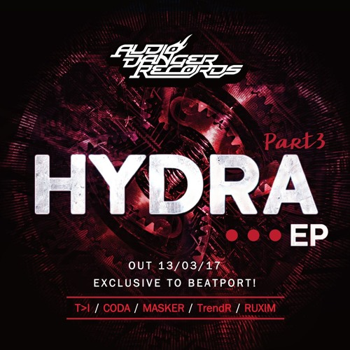 THE HYDRA EP (Part 3) ft. T>I, Coda, Masker, TrendR and Ruxim