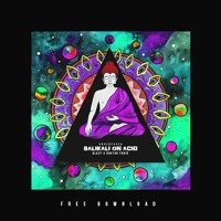 UnderCover - Balikali On Acid (Blazy & Doktor Froid Bootleg) Artwork