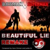 Batman V Superman - Beautiful Lie [Styzmask Remix]