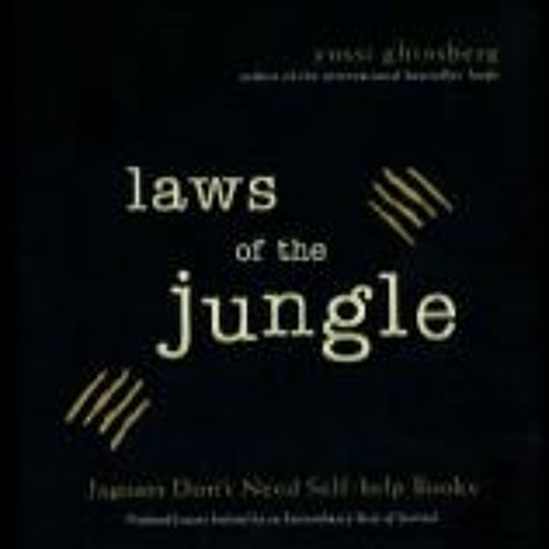 The Laws of the Jungle