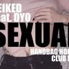 Neiked feat. Dyo - Sexual (Handbag House Club Mix)