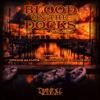 Banish Habitual - Blood On The Docks (ft. Nowaah the Flood, Killer Ben, Recognize Ali)[prod. Clypto]