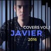 Javier - I Should've Followed You Home (Agnetha Faltskog Cover Song)