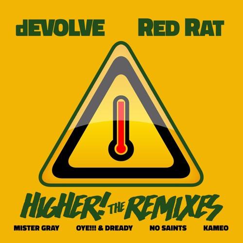 "dEVOLVE & Red Rat ""Higher"" (The Remixes)"