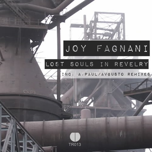 Joy Fagnani Lost Souls in Reverly