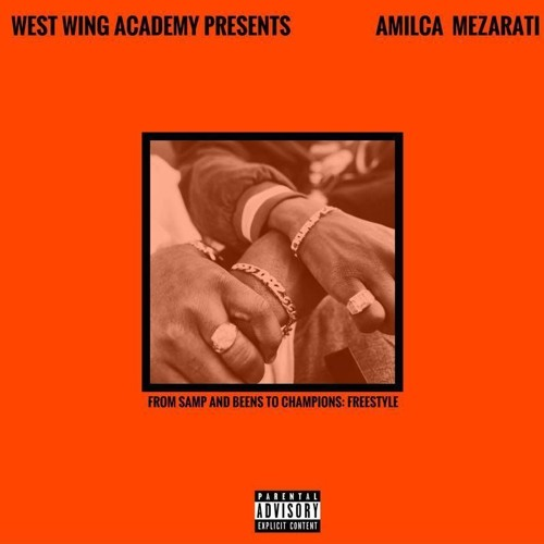 Amilca Mezarati - From Samp And Beens To Champions (Freestyle) Prod. By UNA