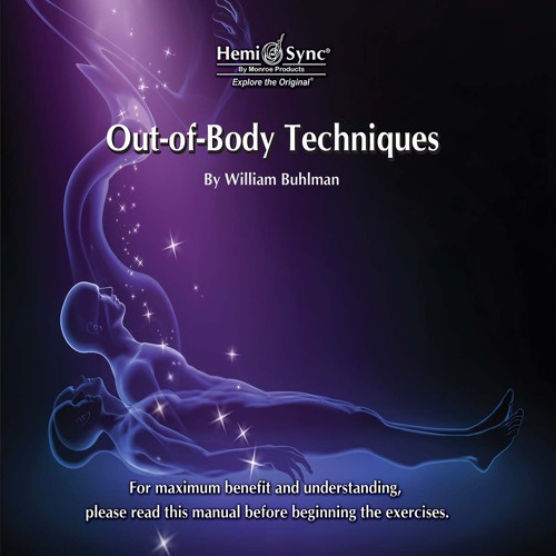 Out Of Body Techniques By William Buhlman Obt007 By The