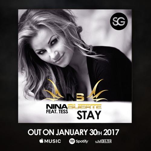 Nina Suerte Ft. Tess - Stay (Radio Mix)