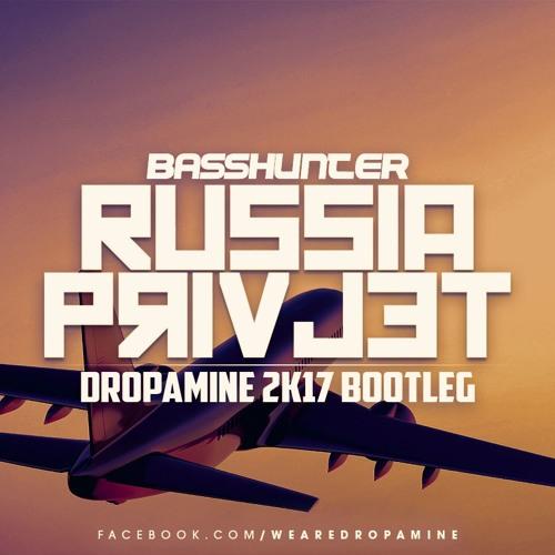 Basshunter - Russia Privjet (DROPAMINE 2k17 Bootleg)