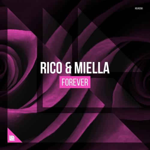 Rico & Miella - Forever