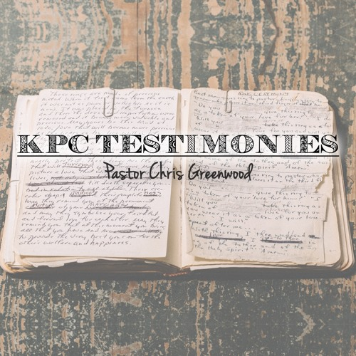 KPC Testimony - Chris Greenwood