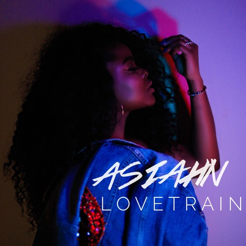 07. Asiahn - Love Train