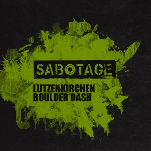 Lutzenkirchen - Boulder Dash (Original Mix) [Sabotage Records]