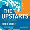 THE UPSTARTS By Brad Stone, Read by Dean Temple- Audiobook Excerpt