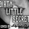 Dirty Little Secret - Cover by Straylight