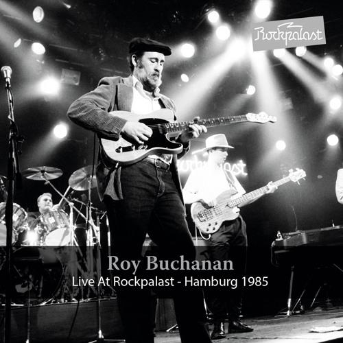 Roy Buchanan - Live At Rockpalast - Hamburg 1985