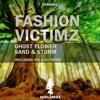 Fashion Victimz - Sand & Storm