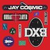 Jay Cosmic & Urban Slayer - DXB (Original Mix)