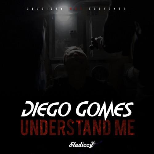 Diego Gomes - Understand Me