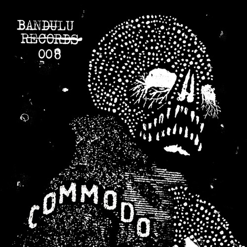 BANDULU008 preview.. A. Kahn - Fierce [Commodo remix] B. S Is For Snakes [MORE INFO IN DESCRIPTION]