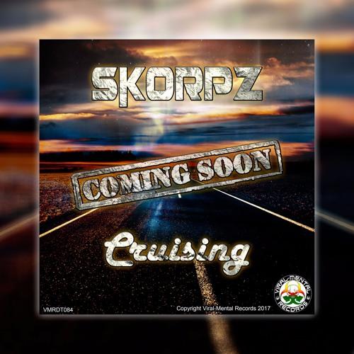SKORPZ - Cruising [PREVIEW] [17th Feb 2017]