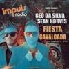Fiesta Cavalcada 2 By Geo Da Silva And Sean Norvis Radio Impuls Mp3