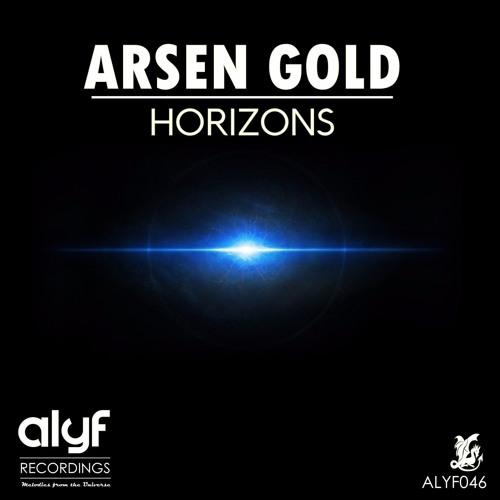 Arsen Gold - Horizons (Original Mix) (Preview)
