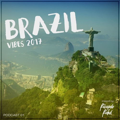 Lucas Moura Brazil 2017: Brazil Vibes 2017 @ Ricardo Rahd Ft. Gabriel Cornelio By
