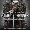 Game Of Thrones (Dimitri Vegas & Like Mike Remix