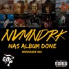 Nas Album Done (Mandarke Mix) [Free Download]