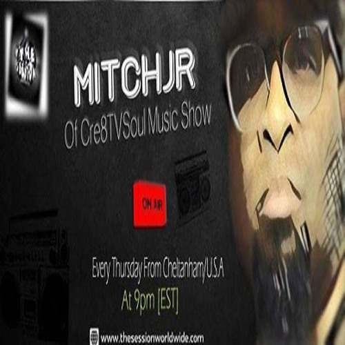 Cre8TVSoul Music Show #3 by Mitchjr.
