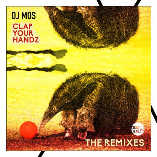 DJ Mos – Clap Your Handz (Gambino Sound Machine Remix)