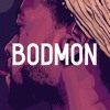 Bodmon (Prod. By B.O Beatz)