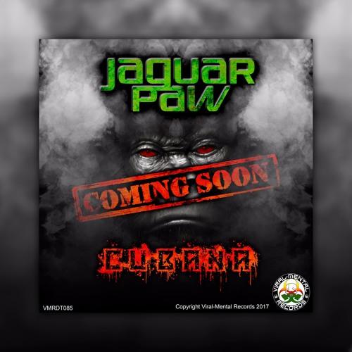 JAGUAR PAW - Cubana EP [PREVIEW] [3rd March 2017]