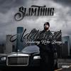 Addicted - Kirko Bangz X Slim Thug (Radio)