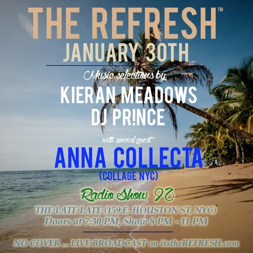 The REFRESH Radio Show # 92 (+ special guest DJ set from Anna Collecta)