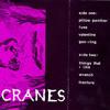 Cranes - Things That I Like