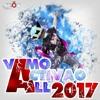 Dj Axion - Vamo Activao All 2017