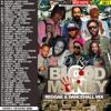 DJ ROY BLOOD MONEY REGGAE & DANCEHALL MIX
